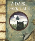 Image for A dark, dark tale