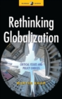 Image for Rethinking globalization  : critical issues and policy choices