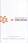 Image for The dictionary of alternatives  : Utopianism and organization