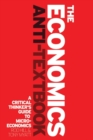 Image for The economics anti-textbook  : a critical thinker's guide to microeconomics