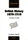 Image for British history 1870-1918  : the birth of modern Britain