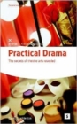 Image for Practical drama and theatre arts