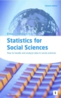 Image for Statistics for social sciences  : how to handle and analyse data in social sciences