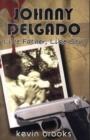 Image for Johnny Delgado  : like father, like son