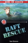 Image for Raft rescue