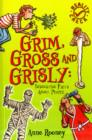 Image for Grim, gross and grisly  : disgusting facts about people