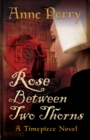 Image for Rose between two thorns