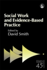 Image for Social work and evidence-based practice