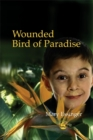 Image for Wounded bird of paradise
