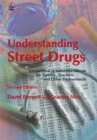 Image for Understanding street drugs  : a handbook of substance misuse for parents, teachers and other professionals