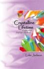 Image for Crystalline lifetime  : fragments of Asperger syndrome