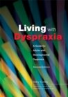 Image for Living with dyspraxia  : a guide for adults with developmental dyspraxia