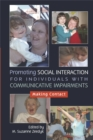 Image for Making contact  : promoting social interaction for individuals with communicative impairments