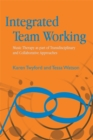 Image for Integrated team working  : music therapy as part of transdisciplinary and collaborative approaches