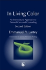 Image for In living colour  : an intercultural approach to pastoral care and counseling