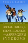 Image for Social skills for teenagers and adults with Asperger syndrome  : a practical guide to day-to-day life