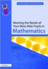 Image for Meeting the needs of your most able pupils: Mathematics
