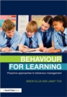 Image for Behaviour for learning  : proactive approaches to behaviour management