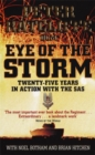 Image for Eye of the storm  : twenty-five years in action with the SAS