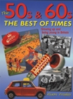Image for The 50s & 60s  : the best of times