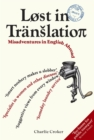 Image for Lost in translation  : misadventures in English