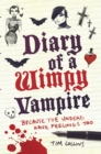 Image for Diary of a wimpy vampire  : because the undead have feelings too