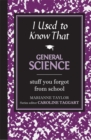 Image for General science  : stuff you forgot from school
