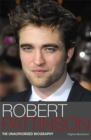 Image for Robert Pattinson  : the unauthorized biography