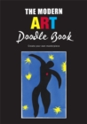 Image for The Modern Art Doodle Book : Create Your Own Masterpiece