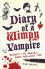 Image for Diary of a wimpy vampire: because the undead have feelings too