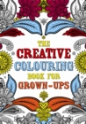Image for The Creative Colouring Book for Grown-ups