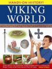 Image for Viking world  : learn about the legendary Norse raiders, with 15 step-by-step projects and more than 350 exciting pictures