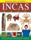 Image for Incas  : step into the spectacular world of ancient South America, with 340 exciting pictures and 15 step-by-step projects