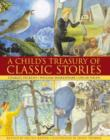 Image for A child's treasury of classic stories  : Charles Dickens, William Shakespeare, Oscar Wilde