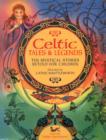 Image for Celtic tales & legends  : ten mystical stories retold for children