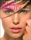 Image for The complete makeup and beauty book
