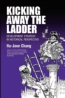 Image for Kicking away the ladder?  : economic development in historical perspective