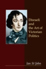 Image for Disraeli and the art of Victorian politics