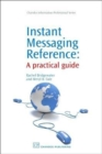 Image for Instant messaging reference  : a practical guide