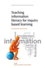 Image for Teaching information literacy for inquiry-based learning