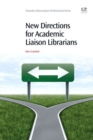 Image for New directions for academic liaison librarians