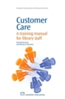 Image for Customer care  : a training manual for library staff