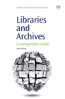 Image for Libraries and Archives : A Comparative Study