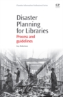 Image for Disaster planning for libraries  : process and guidelines