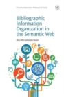 Image for Bibliographic information organization in the Semantic Web