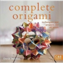 Image for Complete origami  : easy techniques and 25 great projects