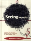 Image for Stringlopedia  : unravel the secrets of knots and reel in the lashings of twine-related trivia
