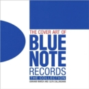 Image for The cover art of Blue Note Records  : the collection