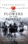 Image for The flowers of the forest  : Scotland and the First World War