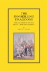 Image for Inniskilling Dragoons : The Records of an Old Heavy Cavalry Regiment
